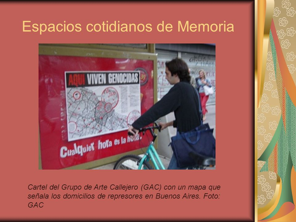 Espacios cotidianos de Memoria Cartel del Grupo de Arte Callejero (GAC) con un mapa que señala los domicilios de represores en Buenos Aires. Foto: GAC