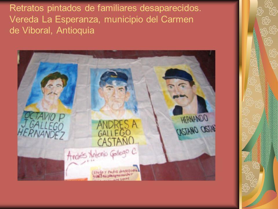 Retratos pintados de familiares desaparecidos. Vereda La Esperanza, municipio del Carmen de Viboral, Antioquia