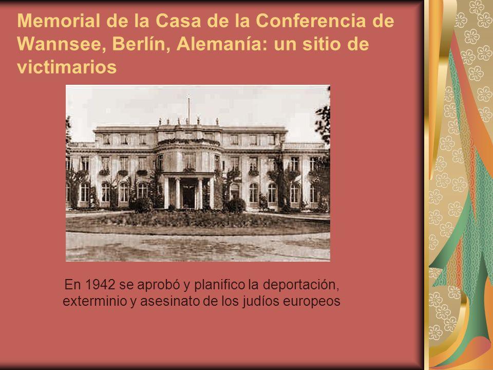 1992: Se inaugura el Memorial y Centro Educativo en el 50°aniversario de la Conferencia de Wannsee.