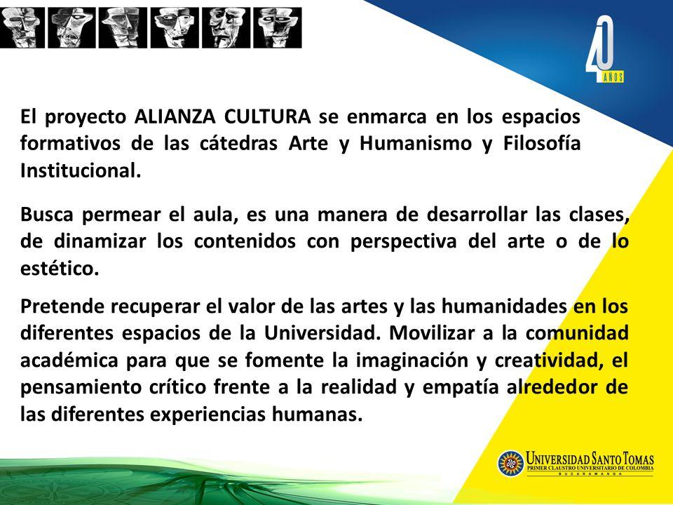 Pretende la promoción del humanismo por medio del análisis de los valores estéticos, espacios para disertaciones particulares sobre el arte y establecer el aporte al desarrollo de lo humano.