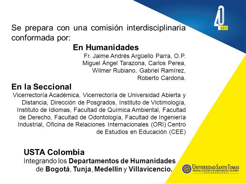 Se prepara con una comisión interdisciplinaria conformada por: En Humanidades Fr.