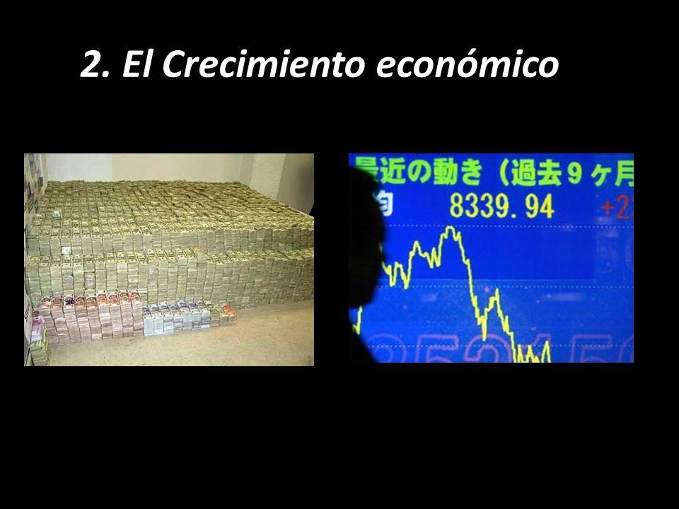 2. El Crecimiento económico