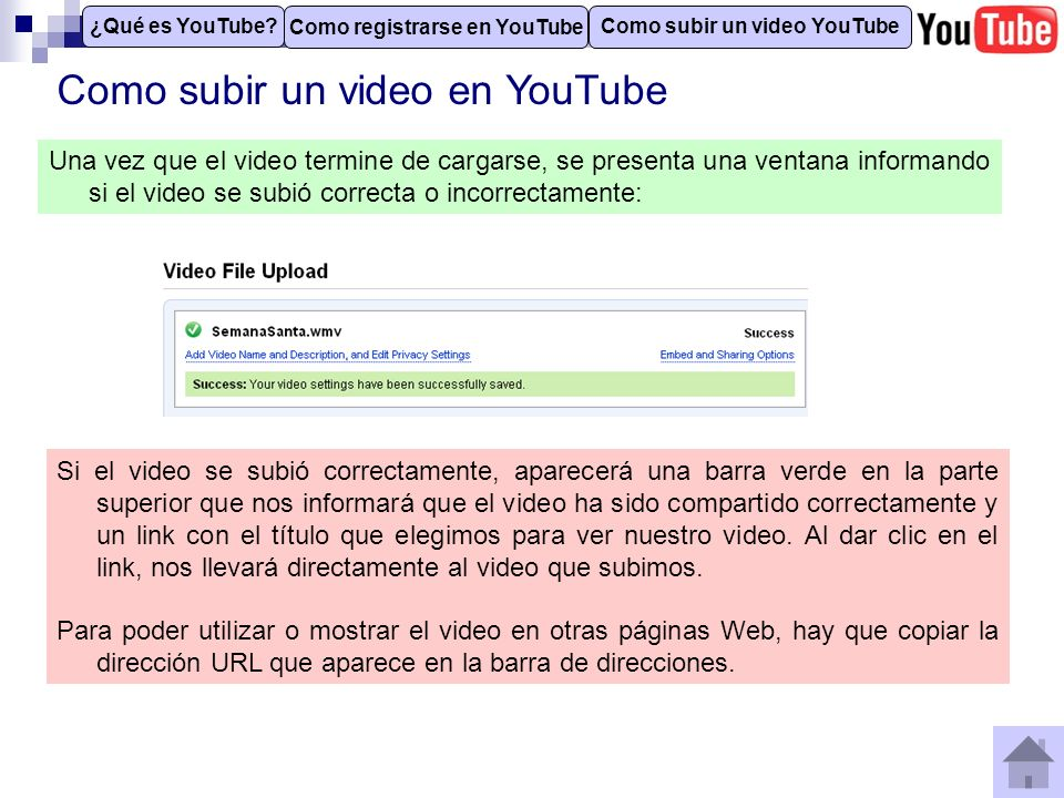Como subir un video en YouTube Como registrarse en YouTube Como subir un video YouTube ¿Qué es YouTube? Una vez que el video termine de cargarse, se p