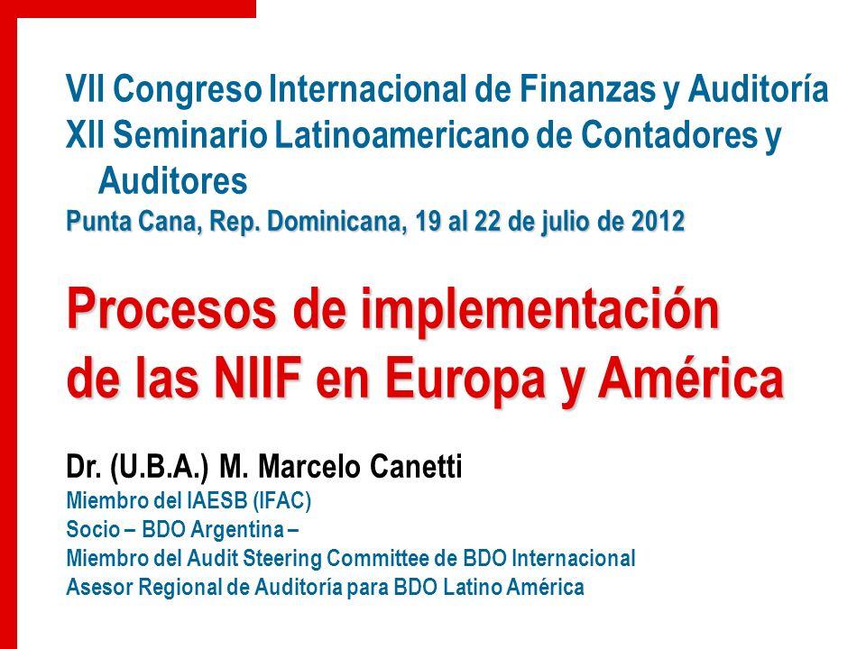 VII Congreso Internacional de Finanzas y Auditoría XII Seminario Latinoamericano de Contadores y Auditores Punta Cana, Rep. Dominicana, 19 al 22 de ju