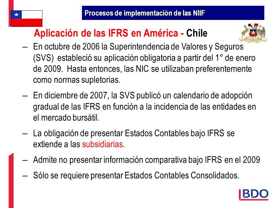 – En octubre de 2006 la Superintendencia de Valores y Seguros (SVS) estableció su aplicación obligatoria a partir del 1° de enero de 2009. Hasta enton