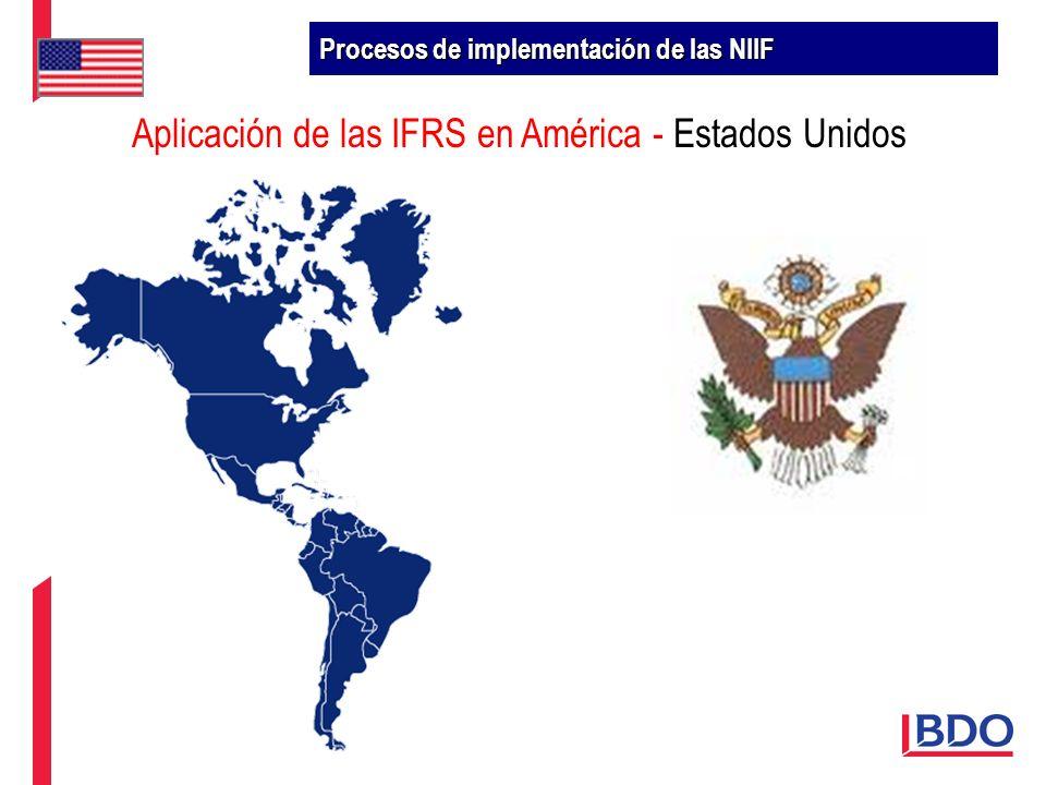 Aplicación de las IFRS en América - Estados Unidos Procesos de implementación de las NIIF