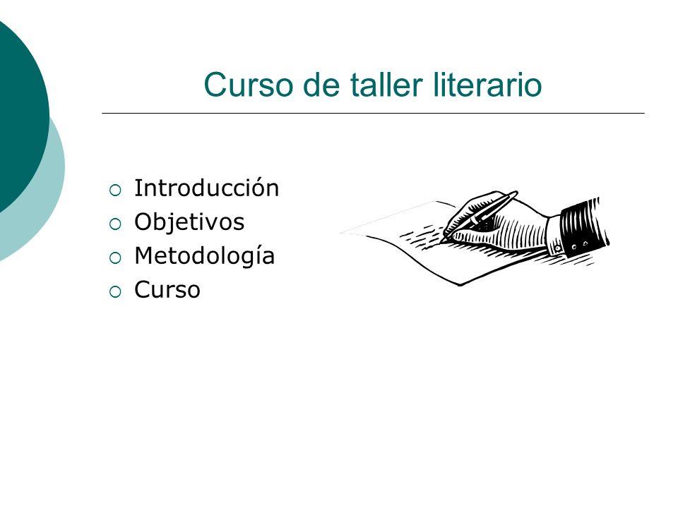 Introducción Objetivos Metodología Curso