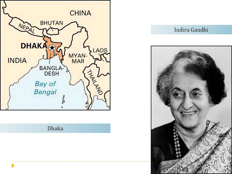 Indira Gandhi Dhaka