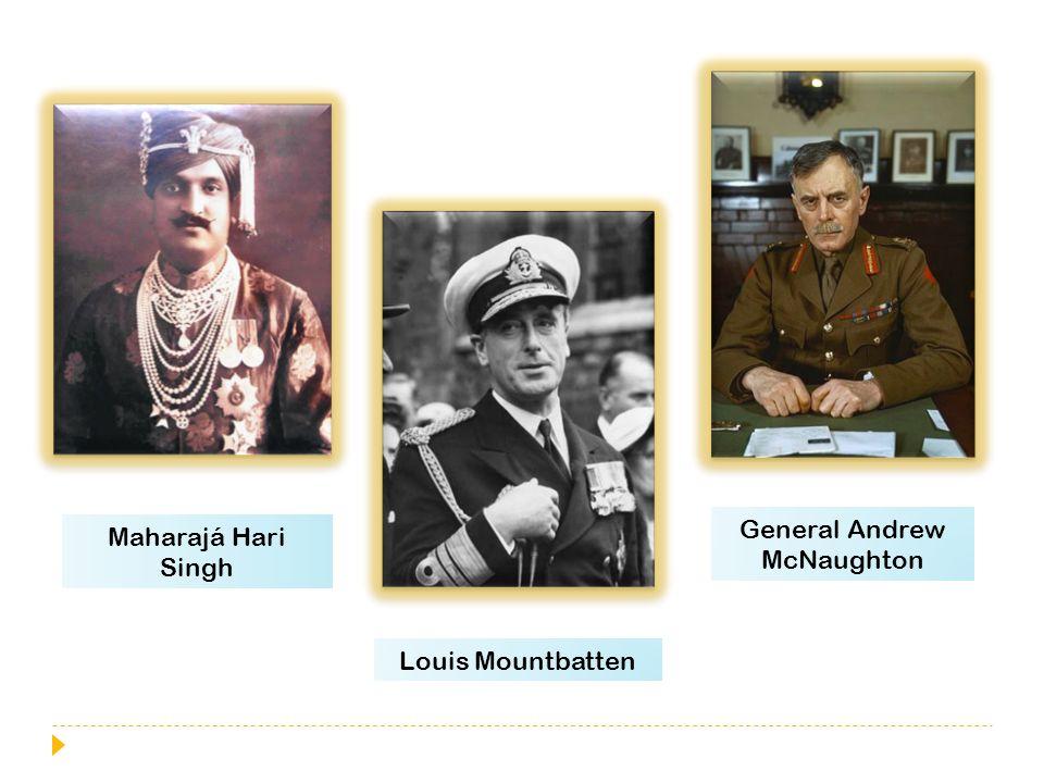 Maharajá Hari Singh Louis Mountbatten General Andrew McNaughton