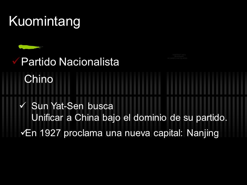 Kuomintang Partido Nacionalista Chino Sun Yat-Sen busca Unificar a China bajo el dominio de su partido.