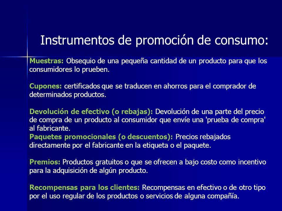 Muestras: Obsequio de una pequeña cantidad de un producto para que los consumidores lo prueben.