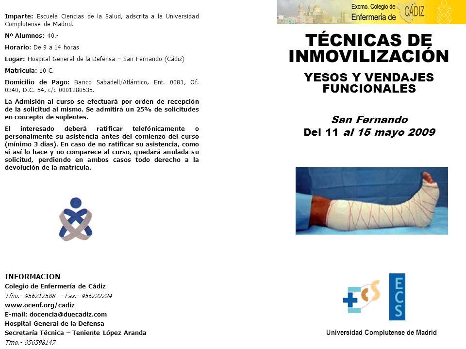 Imparte: Escuela Ciencias de la Salud, adscrita a la Universidad Complutense de Madrid. Nº Alumnos: 40.- Horario: De 9 a 14 horas Lugar: Hospital Gene