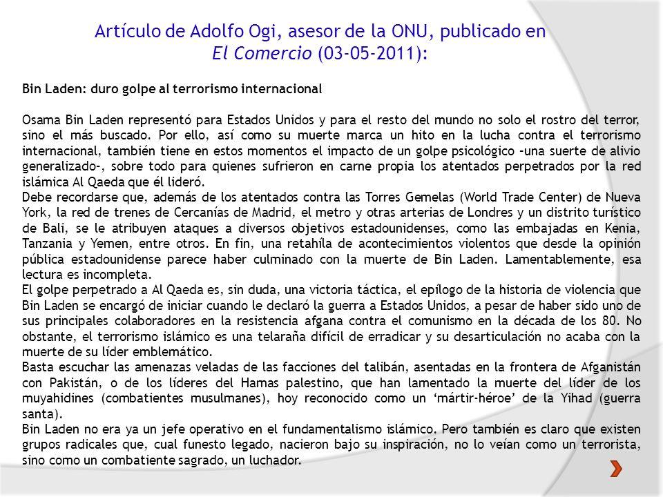 Artículo de Adolfo Ogi, asesor de la ONU, publicado en El Comercio (03-05-2011): Bin Laden: duro golpe al terrorismo internacional Osama Bin Laden rep