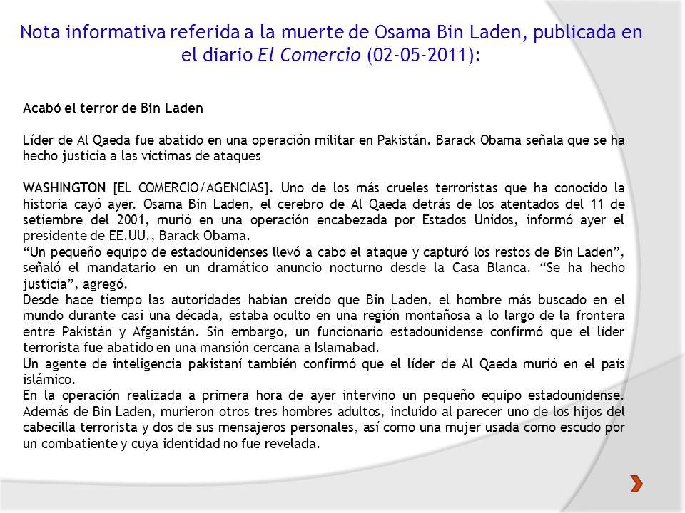 Nota informativa referida a la muerte de Osama Bin Laden, publicada en el diario El Comercio (02-05-2011): Acabó el terror de Bin Laden Líder de Al Qa