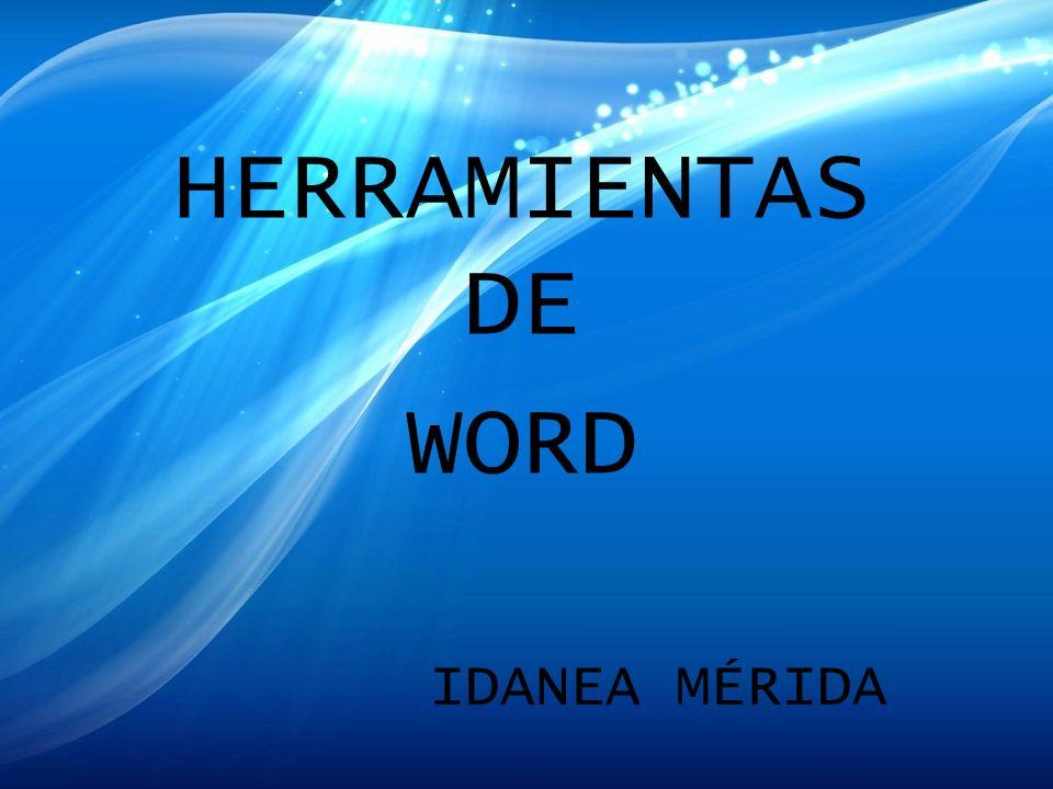 HERRAMIENTAS DE WORD IDANEA MÉRIDA