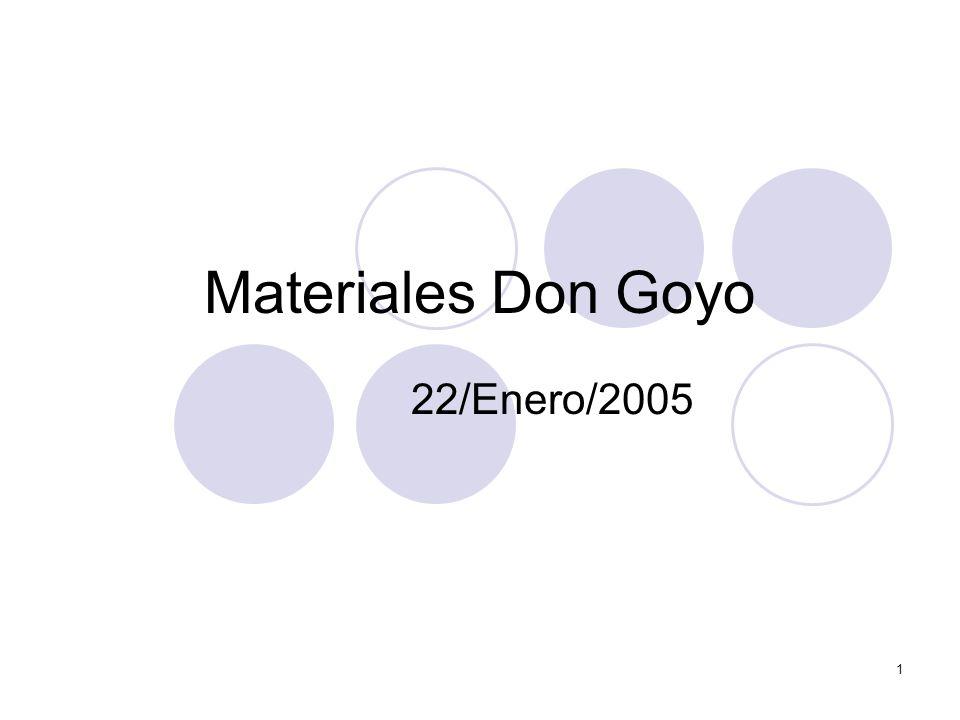 1 Materiales Don Goyo 22/Enero/2005