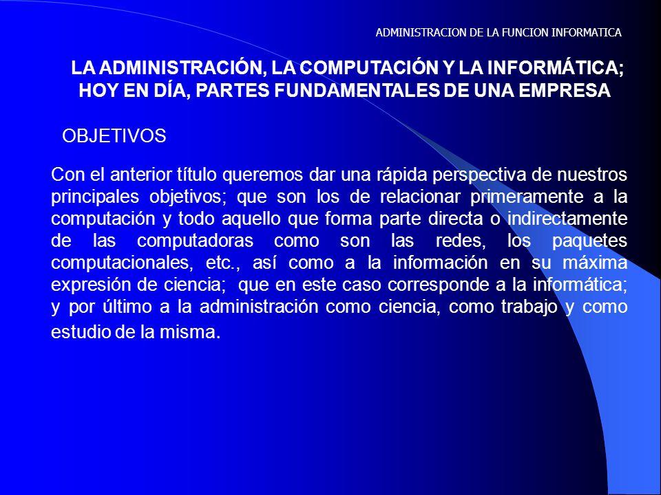 UNIVERSIDAD AUTÓNOMA DE COAHUILA FACULTAD DE INGENIERÍA MECÁNICA Y ELÉCTRICA MAESTRÍA EN INFORMATICA ESPECIALIDAD EN SISTEMAS DE INFORMACIÓN MATERIA: ADMINISTRACIÓN DE LA FUNCIÓN INFORMATICA Maestra: M.I.