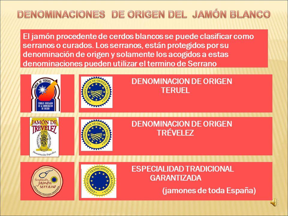 El jamón procedente de cerdos blancos se puede clasificar como serranos o curados. Los serranos, están protegidos por su denominación de origen y sola