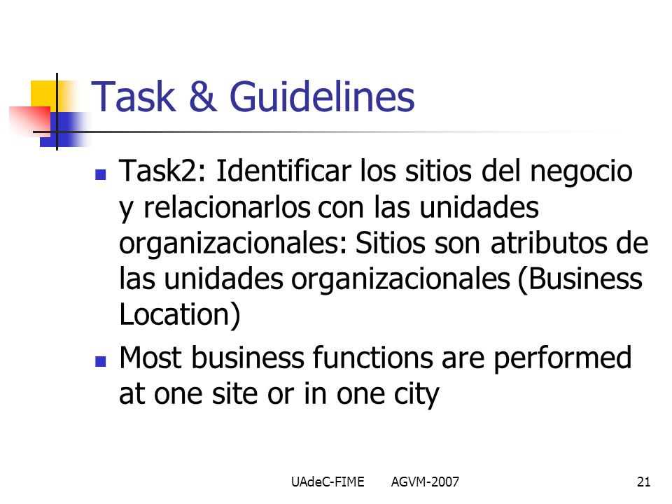 UAdeC-FIME AGVM-200721 Task2: Identificar los sitios del negocio y relacionarlos con las unidades organizacionales: Sitios son atributos de las unidad