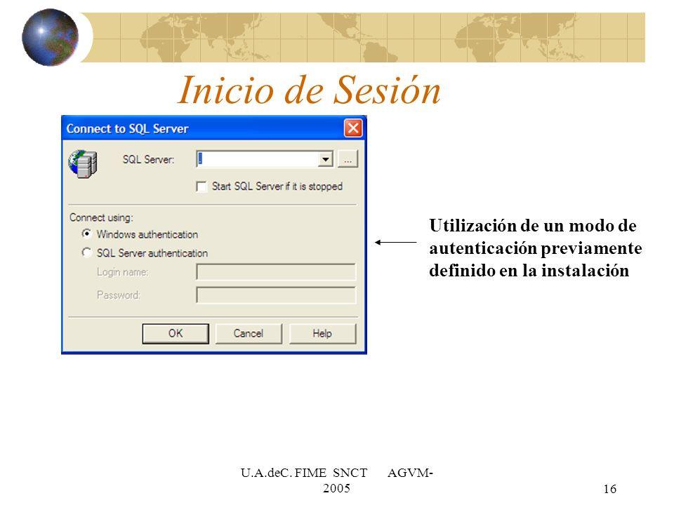 U.A.deC. FIME SNCT AGVM- 200516 Inicio de Sesión Utilización de un modo de autenticación previamente definido en la instalación