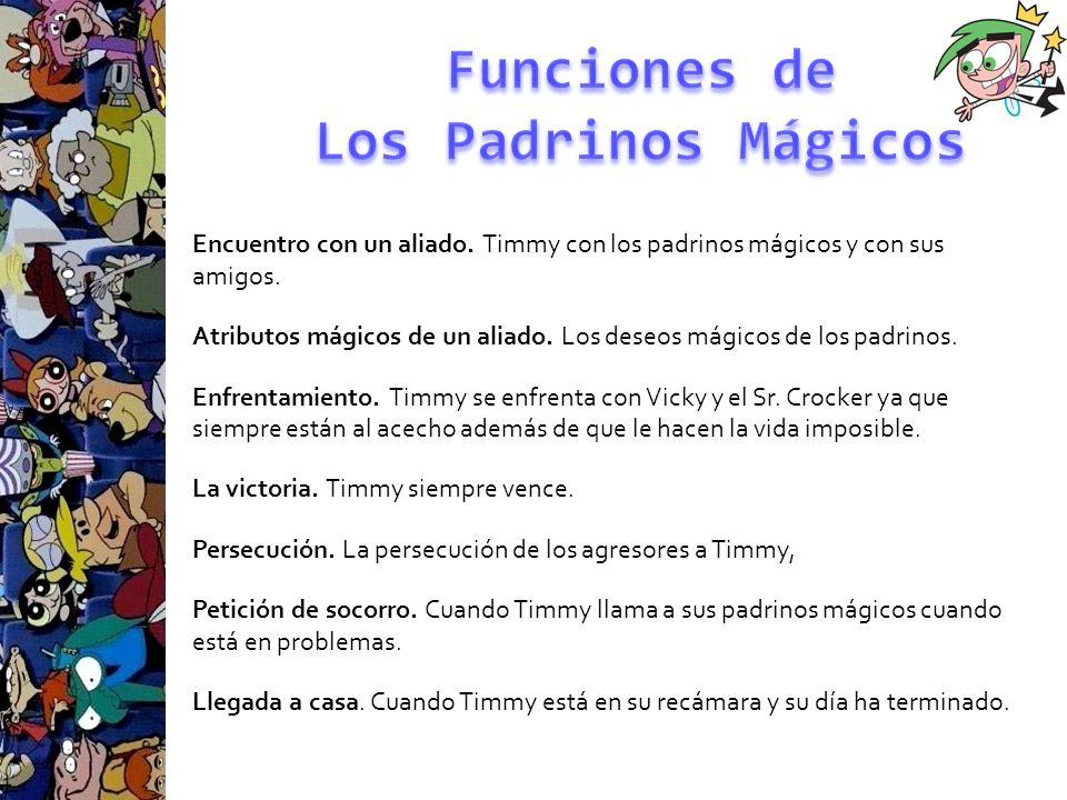 Encuentro con un aliado. Timmy con los padrinos mágicos y con sus amigos. Atributos mágicos de un aliado. Los deseos mágicos de los padrinos. Enfrenta