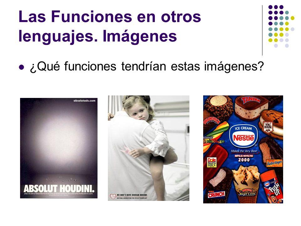 Las Funciones en otros lenguajes. Imágenes ¿Qué funciones tendrían estas imágenes?