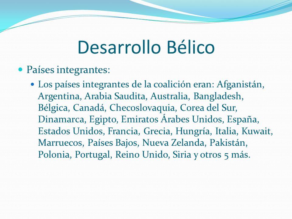 Desarrollo Bélico Tormenta del Desierto: Como respuesta a estos sucesos, el 16 de enero de 1991 una coalición internacional de 31 países liderada por