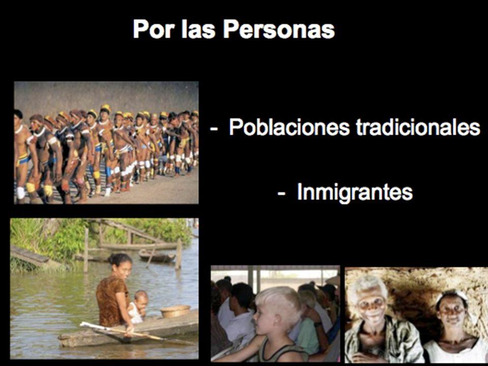 Por las Personas -Poblaciones tradicionales -Inmigrantes
