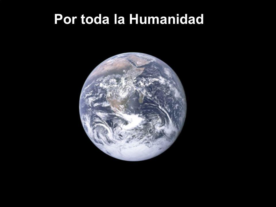 Por toda la Humanidad
