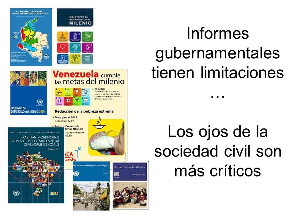 Informes gubernamentales tienen limitaciones … Los ojos de la sociedad civil son más críticos