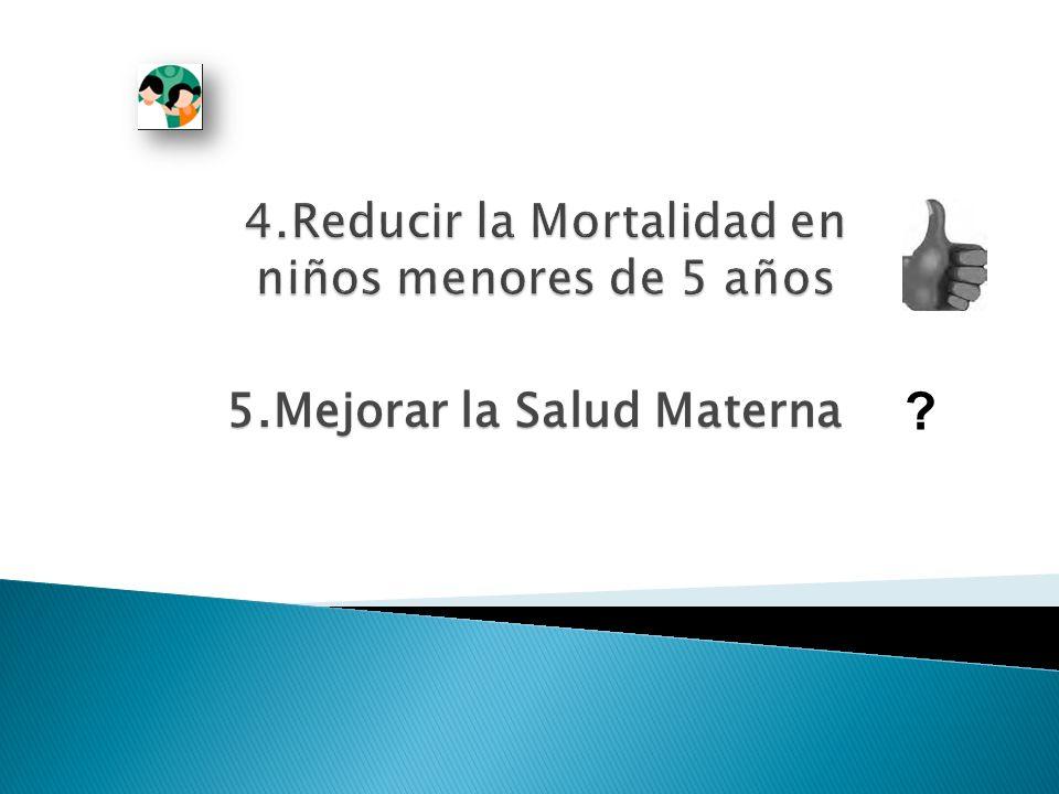 5.Mejorar la Salud Materna