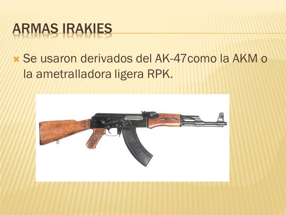 Se usaron derivados del AK-47como la AKM o la ametralladora ligera RPK.