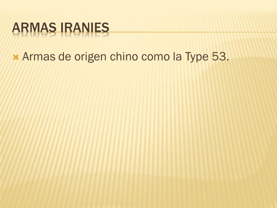 Armas de origen chino como la Type 53.