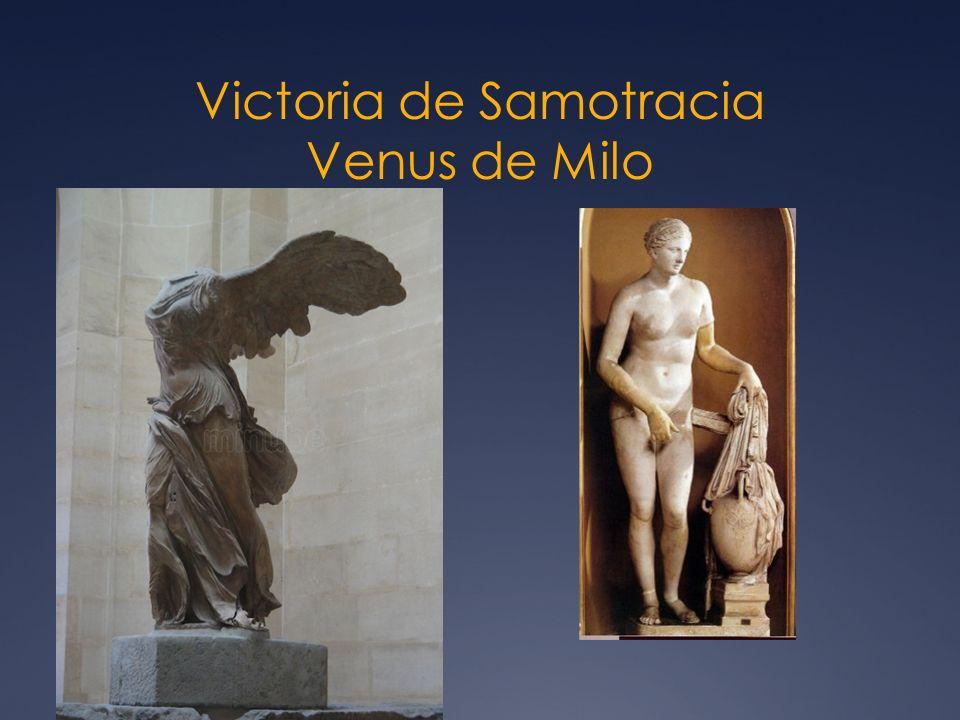 Victoria de Samotracia Venus de Milo