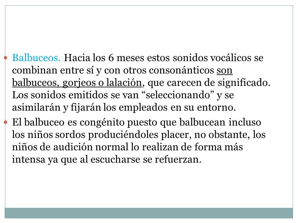 Balbuceos.