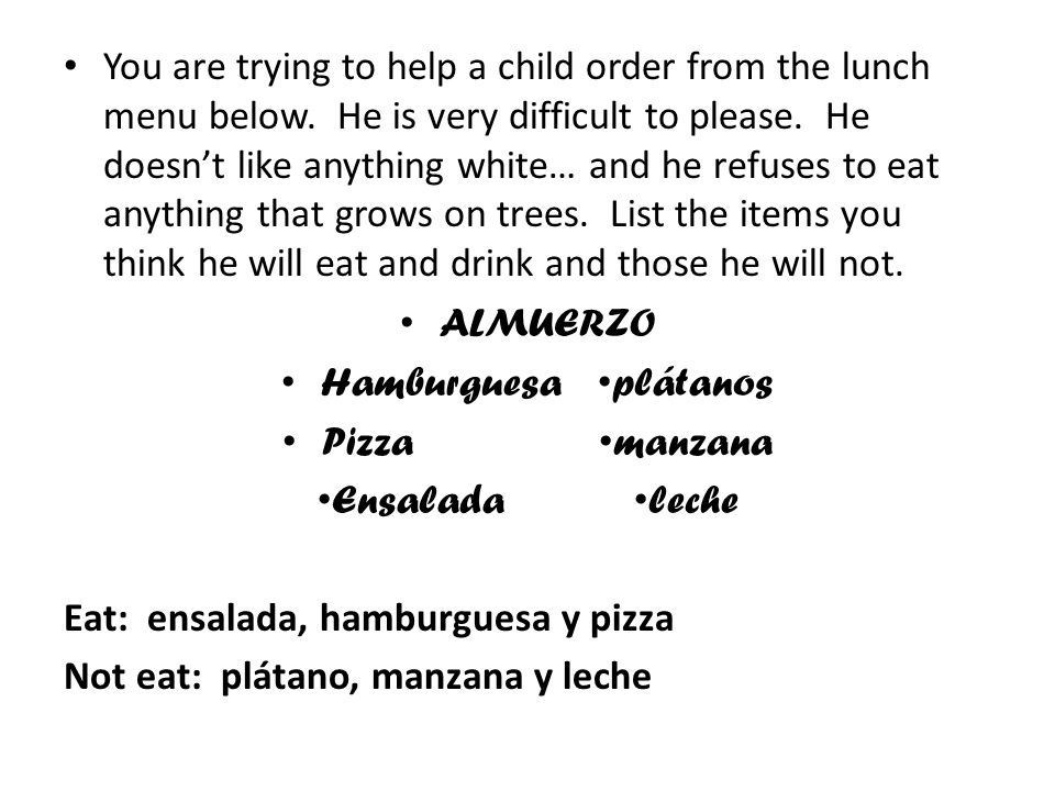 You are trying to help a child order from the lunch menu below.