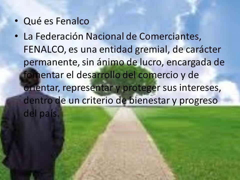Qué es Fenalco La Federación Nacional de Comerciantes, FENALCO, es una entidad gremial, de carácter permanente, sin ánimo de lucro, encargada de fomen
