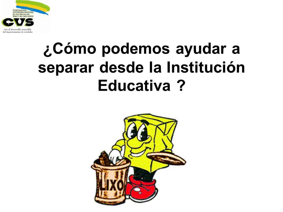 ¿Cómo podemos ayudar a separar desde la Institución Educativa ?