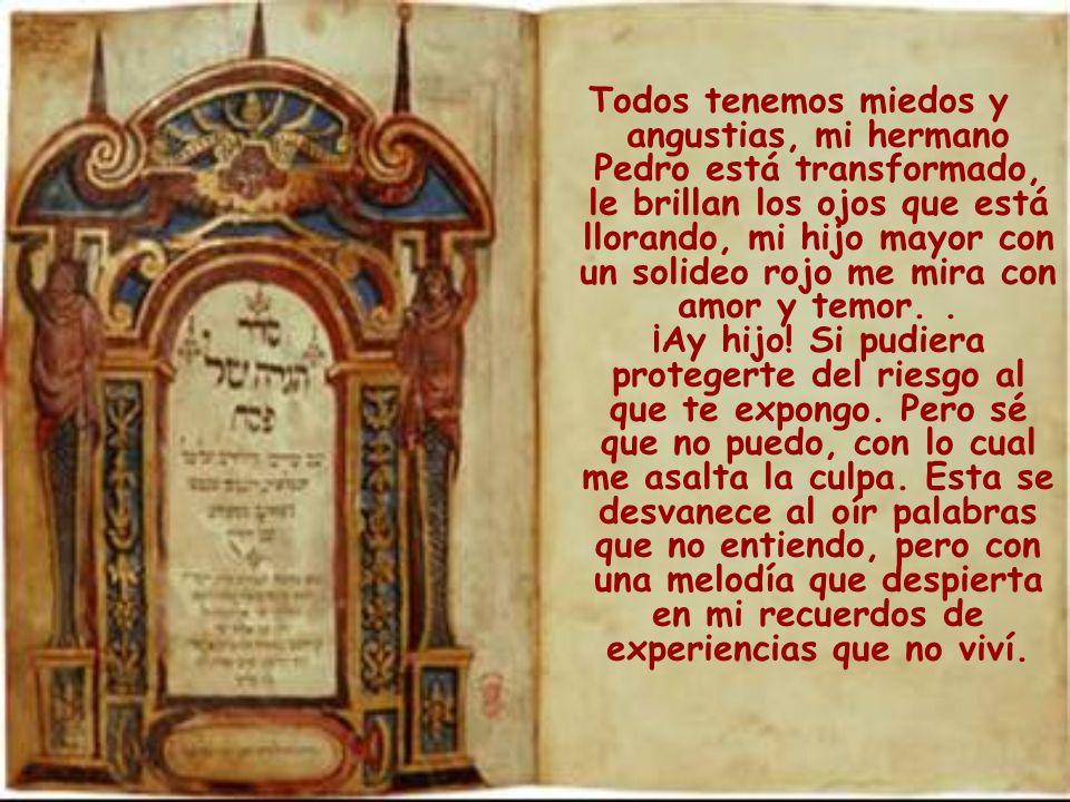 También un pedazo de pergamino que hallé en un viejo arcón familiar y como creo está escrito en hebreo lo oculté hasta tanto me lo tradujeran. Bajo al