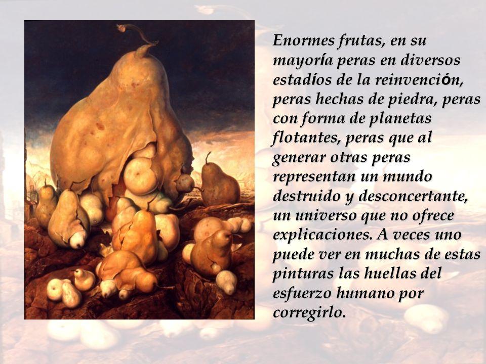 Enormes frutas, en su mayor í a peras en diversos estad í os de la reinvenci ó n, peras hechas de piedra, peras con forma de planetas flotantes, peras