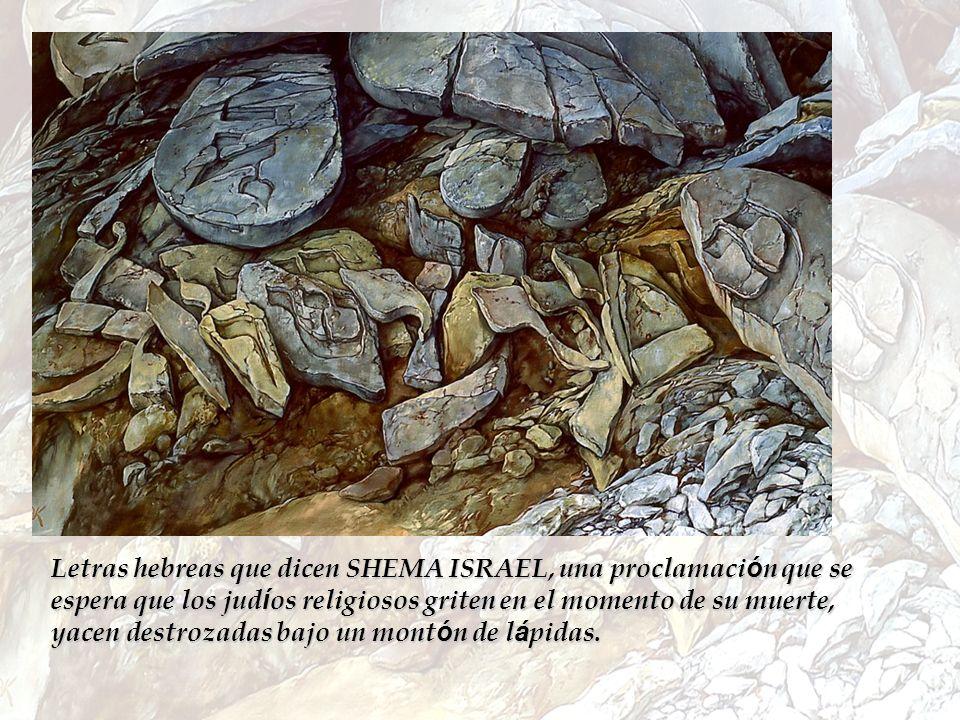 Letras hebreas que dicen SHEMA ISRAEL, una proclamaci ó n que se espera que los jud í os religiosos griten en el momento de su muerte, yacen destrozad