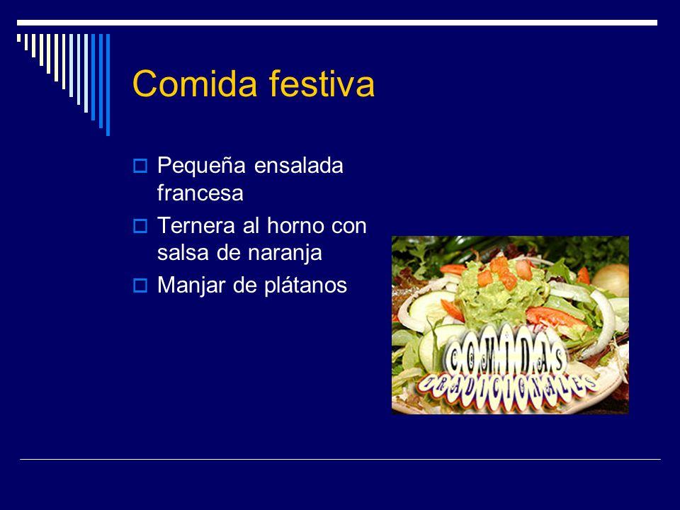 Comida festiva Pequeña ensalada francesa Ternera al horno con salsa de naranja Manjar de plátanos