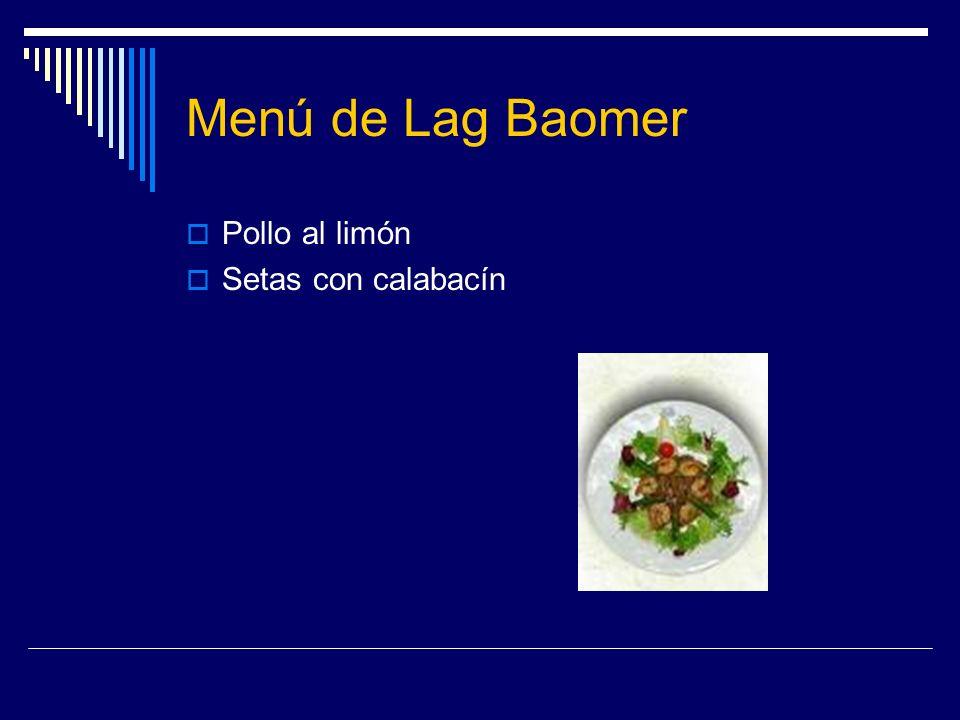 Menú de Lag Baomer Pollo al limón Setas con calabacín