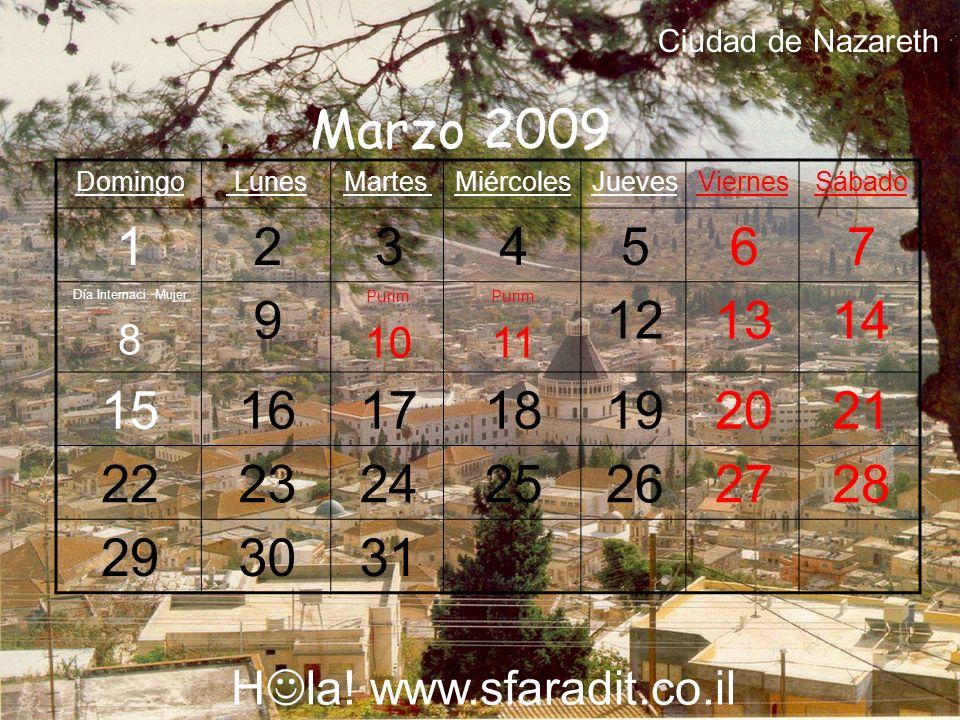 SábadoViernesJuevesMiércolesMartes LunesDomingo 4321 Pesaj 11 Pesaj 10 Pesaj 9 Pesaj 8 765 181716 Pesaj 15 Pesaj 14 Pesaj 13 Pesaj 12 25242322 21 Recuerdo Holocausto 20 19 30 Independencia Israel 29 28 Día del Recuerdo 2726 Abril 2009 H la.