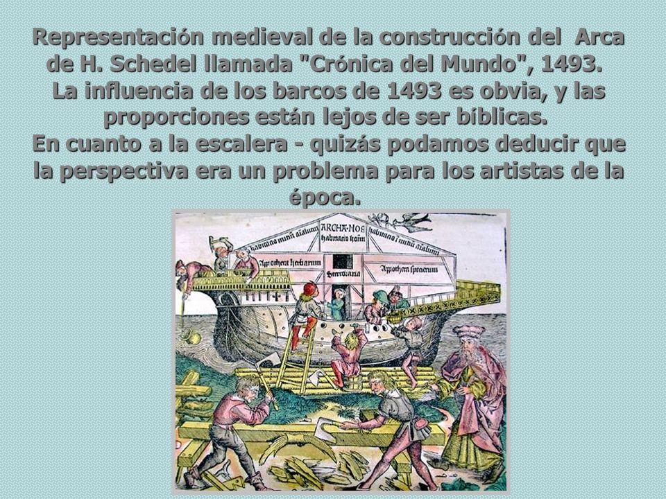 Representaci ó n medieval de la construcci ó n del Arca de H.