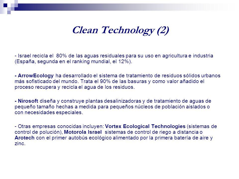 Clean Technology (1) - Solel y Luz 2 desarrollaron la tecnología y construyeron las primeras 9 plantas de energía termo solar en el mundo con una capacidad total de 354 MW.