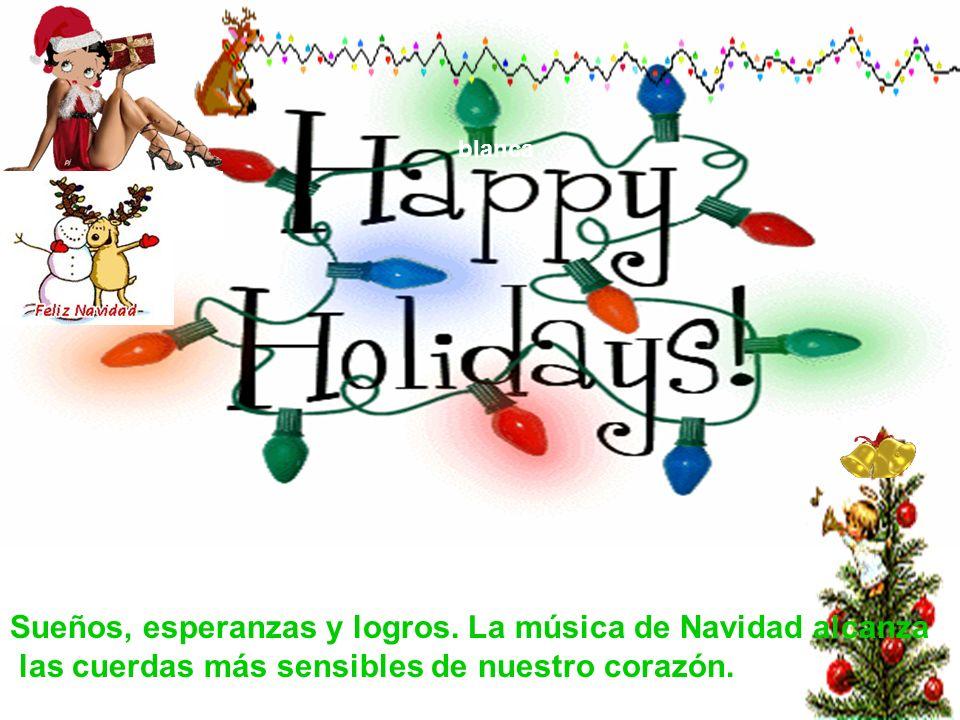 blanca La Navidad es la época más linda y esperada del calendario. Significa reunión de familias, de padres e hijos, de Hermanos, parientes y amigos.
