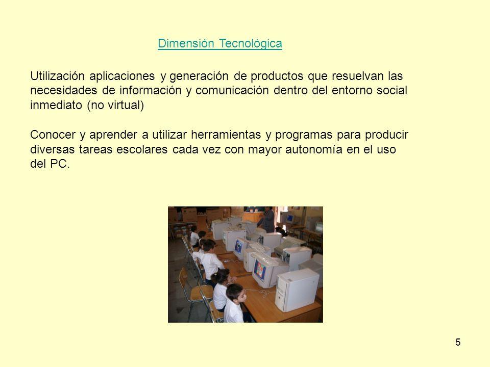 6 Dimensión Información Búsqueda y acceso a información de diversas fuentes virtuales y evaluación de su pertinencia y calidad.