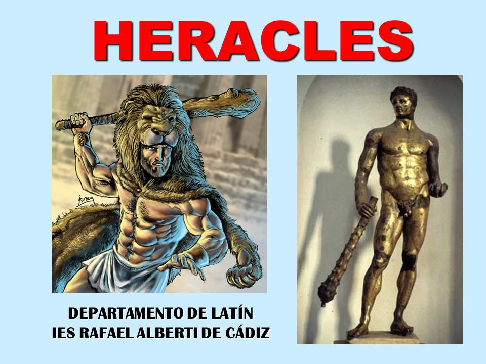 HERACLES DEPARTAMENTO DE LATÍN IES RAFAEL ALBERTI DE CÁDIZ