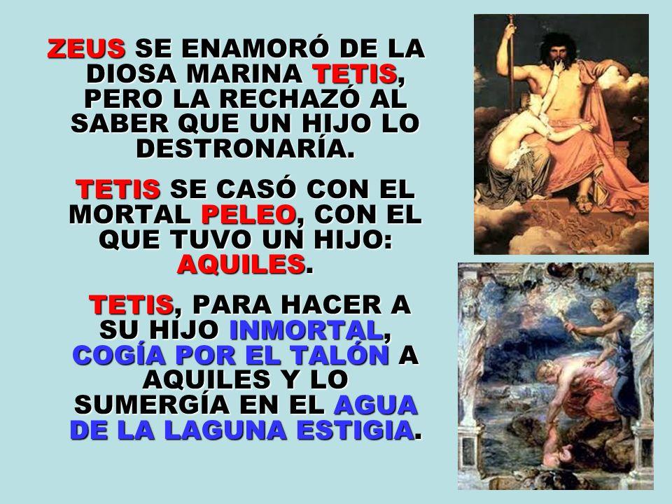 LA DIOSA DISCORDIA (ERIS) NO FUE INVITADA AL BANQUETE DE LAS BODAS DE TETIS Y PELEO.